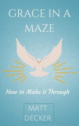Grace In a Maze
