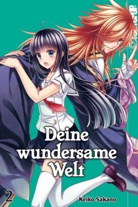 Deine wundersame Welt - Band 2
