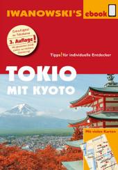Tokio mit Kyoto - Reiseführer von Iwanowski