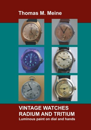 Vintage Watches - Radium and Tritium