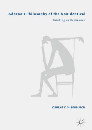 Adorno's Philosophy of the Nonidentical