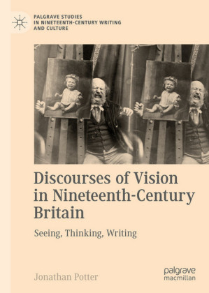 Discourses of Vision in Nineteenth-Century Britain