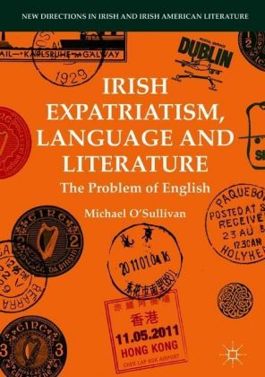 Irish Expatriatism, Language and Literature