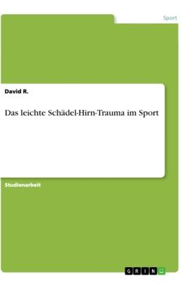 Das leichte Schädel-Hirn-Trauma im Sport