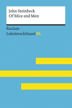 Of Mice and Men von John Steinbeck: Reclam Lektüreschlüssel XL