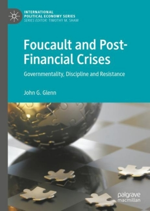 Foucault and Post-Financial Crises