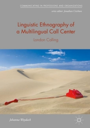 Linguistic Ethnography of a Multilingual Call Center