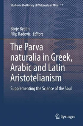 The Parva naturalia in Greek, Arabic and Latin Aristotelianism