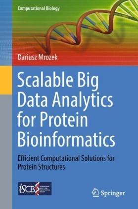 Scalable Big Data Analytics for Protein Bioinformatics