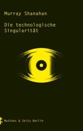 Die technologische Singularität