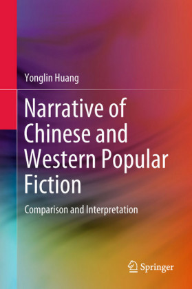 Narrative of Chinese and Western Popular Fiction