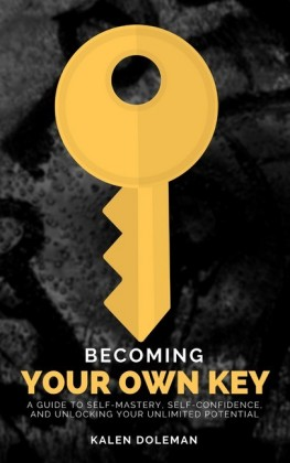 Becoming Your Own Key