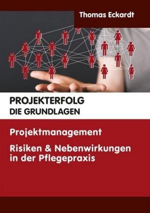 Projekterfolg - Die Grundlagen