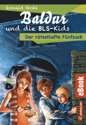 Baldur und die BLS-Kids 2: Der rätselhafte Fünfzack