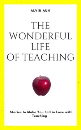 The Wonderful Life of Teaching