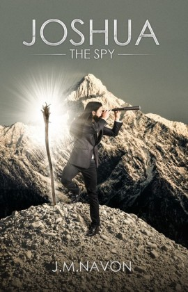 JOSHUA THE SPY: BOOK ONE