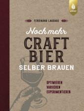 Noch mehr Craft-Bier selber brauen