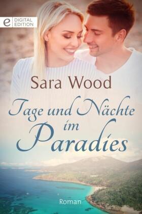 Tage und Nächte im Paradies