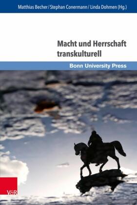 Macht und Herrschaft transkulturell