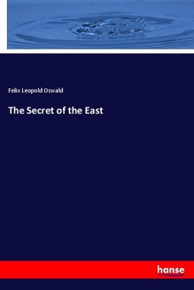 The Secret of the East