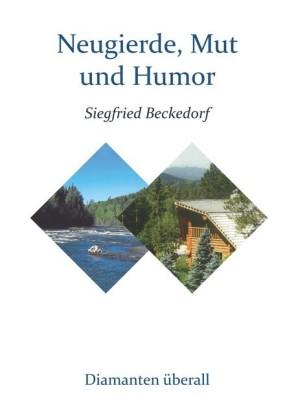 Neugierde, Mut und Humor