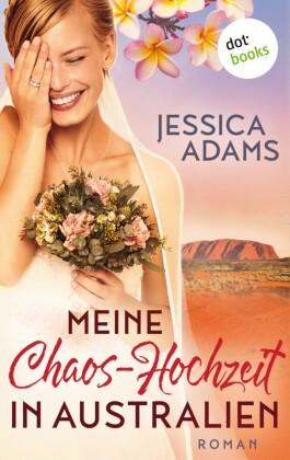 Meine Chaos-Hochzeit in Australien