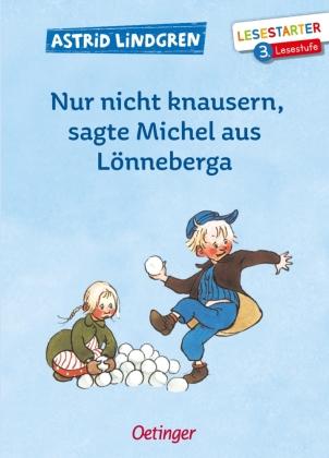 Nur nicht knausern, sagte Michel aus Lönneberga