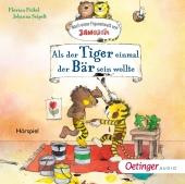 Als der Tiger einmal der Bär sein wollte, 1 Audio-CD Cover