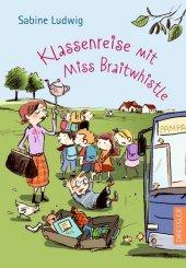 Klassenreise mit Miss Braitwhistle