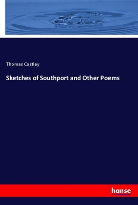 Sketches of Southport and Other Poems