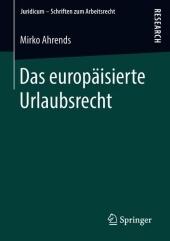 Das europäisierte Urlaubsrecht