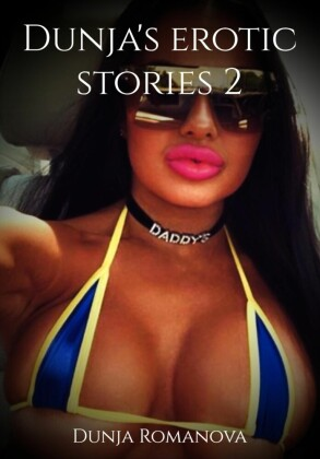 Dunja's erotic stories 2