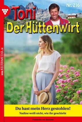Toni der Hüttenwirt 216 - Heimatroman
