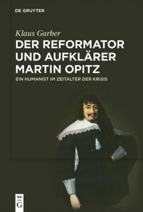 Der Reformator und Aufklärer Martin Opitz (1597-1639)