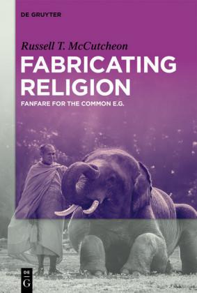Fabricating Religion