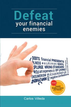 Defeat Your Financial Enemies