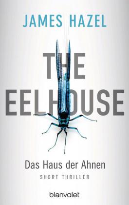 The Eelhouse - Das Haus der Ahnen