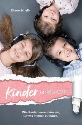 Kinder hören Gott