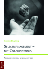 Selbstmanagement - mit Coachingtools