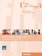 Fit fürs Goethe-Zertifikat B2 - Deutschprüfung für Jugendliche, Lehrbuch mit Audio-CD Cover