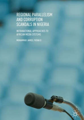 Regional Parallelism and Corruption Scandals in Nigeria