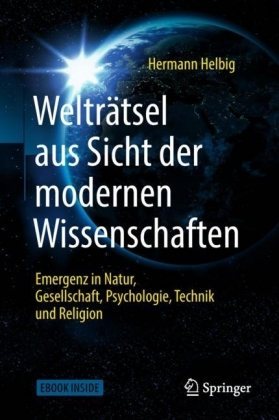 Welträtsel aus Sicht der modernen Wissenschaften
