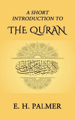 A Short Introduction to the Quran