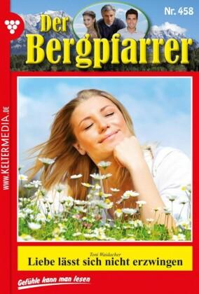 Der Bergpfarrer 458 - Heimatroman