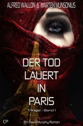 Der Tod lauert in Paris - Ein David Murphy-Roman #1