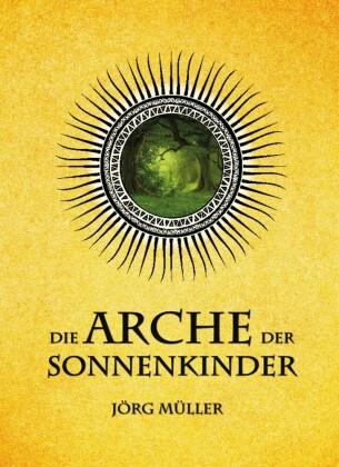 Die Arche der Sonnenkinder