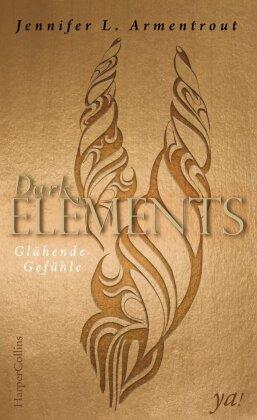 Dark Elements - Glühende Gefühle