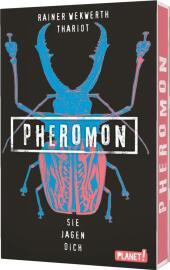 Pheromon: Sie jagen dich Cover