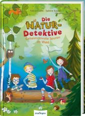 Die Natur-Detektive - Geheimnisvolle Spuren im Wald Cover