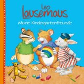 Leo Lausemaus - Meine Kindergartenfreunde Cover
